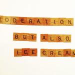 Moderation in Minimalism